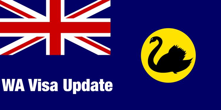 Western Australia Visa Update